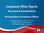 BVIACO Presentation - Compliance Officer Reports