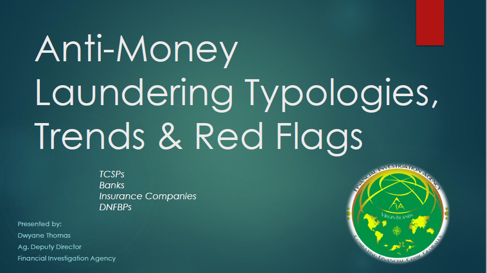 Anti-Money Laundering Typologies, Trends & Red Flags